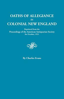 Image for Oaths of Allegiance in Colonial New England