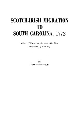 Image for Scotch-Irish Migration to South Carolina, 1772