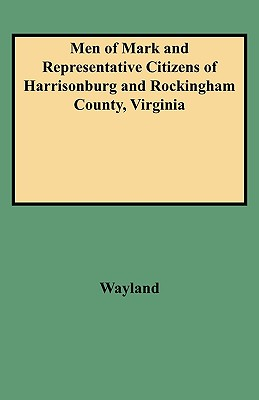 Image for Men of Mark and Representative Citizens of Harrisonburg and Rockingham County, Virginia