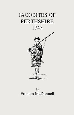 Image for Jacobites of Perthshire, 1745