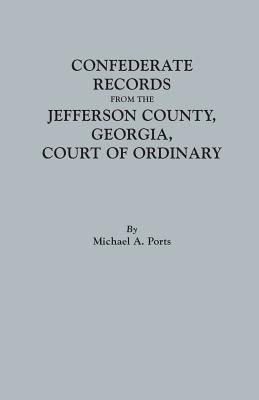 Image for Confederate Records from the Jefferson County, Georgia, Court of Ordinary