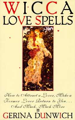Image for Wicca Love Spells (Citadel Library of the Mystic Arts)