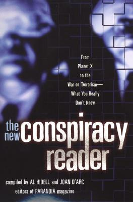 Image for The New Conspiracy Reader: From Planet X to the War on Terrorism-What You Really Don't Know