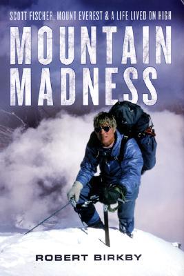 Mountain Madness, Birkby, Robert