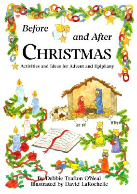 Image for Before and After Christmas: Activities for Advent and Ephiphany