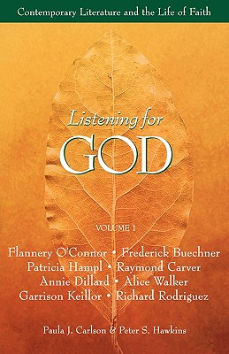 Image for Listening for God, Vol 1: Contemporary Literature and the Life of Faith