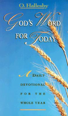 God's Word for Today: A Daily Devotional for the Whole Year, Hallesby, O.