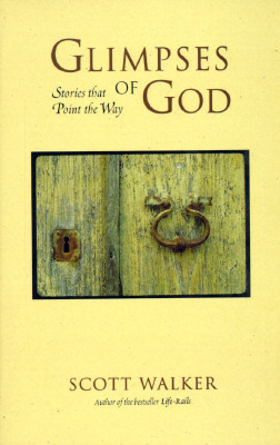 Image for Glimpses of God: Stories That Point the Way