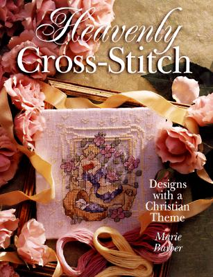 Image for Heavenly Cross-Stitch: Designs With a Christian Theme