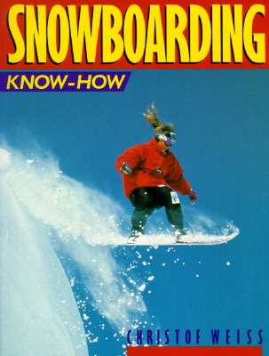Image for SNOWBOARDING KNOW-HOW