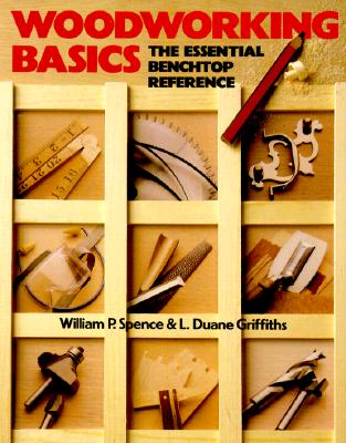 Image for Woodworking Basics: The Essential Benchtop Reference