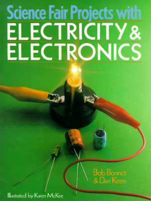 Image for Science Fair Projects With Electricity & Electronics