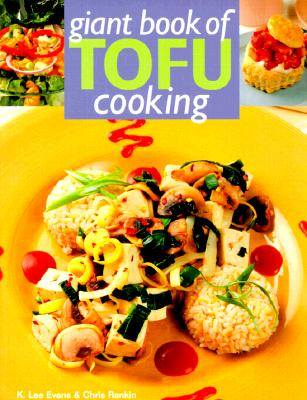 Image for Giant Book Of Tofu Cooking: 350 Delicious & Healthful Recipes