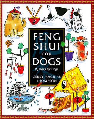 Image for Feng Shui for Dogs: By Dogs, for Dogs
