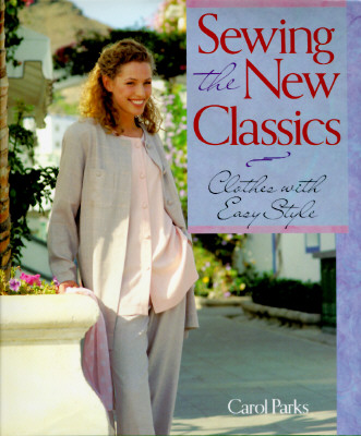Image for Sewing the New Classics: Clothes With Easy Style