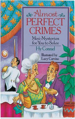 Image for Almost Perfect Crimes: Mini-Mysteries For You To Solve