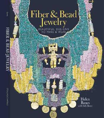 Image for Fiber & Bead Jewelry: Beautiful Designs to Make & Wear