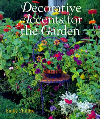 Decorative Accents for the Garden, Emily Phillips