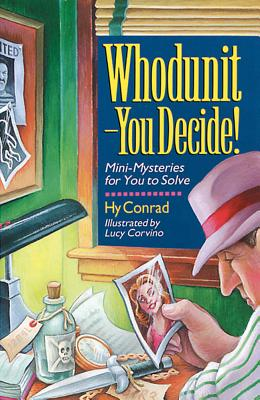Image for Whodunit - You Decide!: Mini-Mysteries For You To Solve