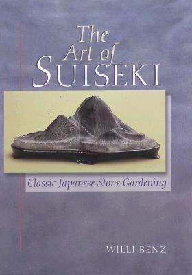 Image for The Art of Suiseki: Classic Japanese Stone Gardening