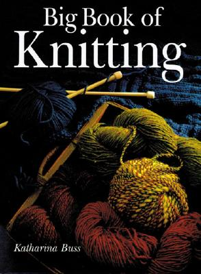Image for BIG BOOK OF KNITTING