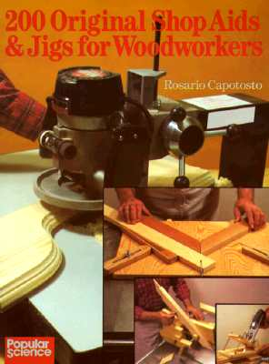 Image for 200 Original Shop Aids & Jigs For Woodworkers
