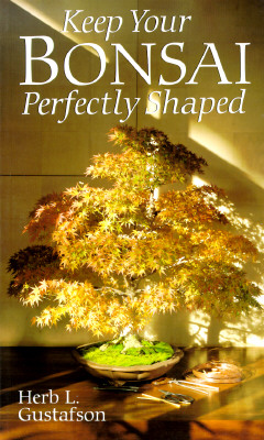 Image for Keep Your Bonsai Perfectly Shaped (Import)