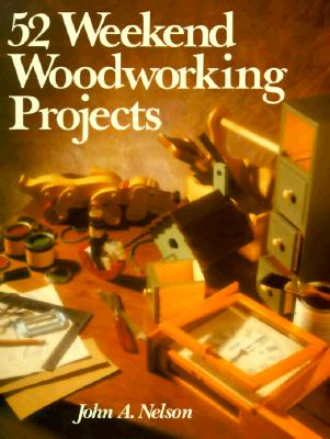 Image for 52 Weekend Woodworking Projects