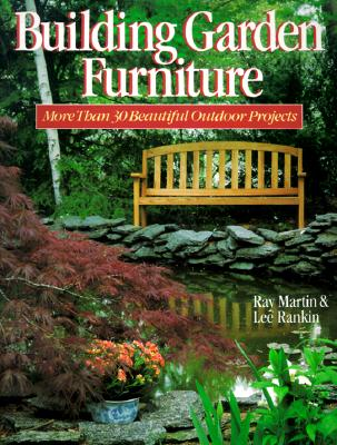 Image for Building Garden Furniture: More Than 30 Beautiful Outdoor Projects