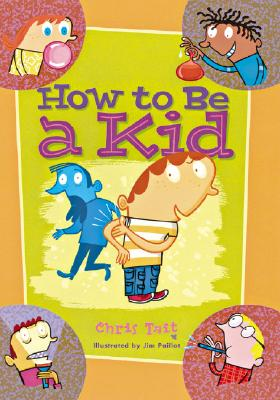 Image for How to Be a Kid