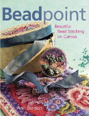 Image for Beadpoint: Beautiful Bead Stitching on Canvas