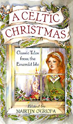 Image for A Celtic Christmas: Classic Tales from the Emerald Isle