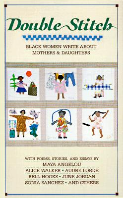 Image for Double Stitch : Black Women Write about Mothers and Daughters