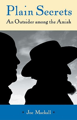 Image for Plain Secrets: An Outsider Among the Amish