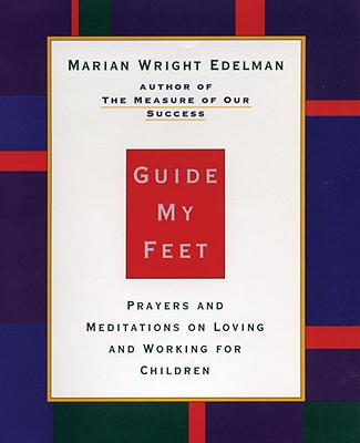 Image for Guide My Feet : Prayers and Meditations on Loving and Working for Children