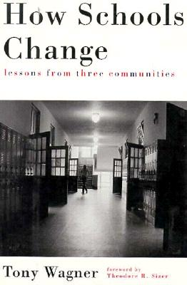 Image for How Schools Change: Lessons from Three Communitites