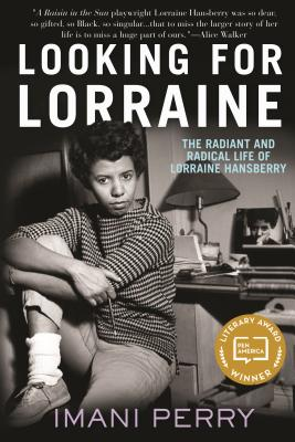 Image for Looking for Lorraine: The Radiant and Radical Life of Lorraine Hansberry
