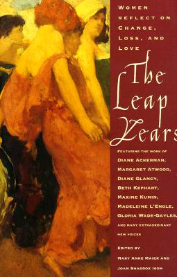 Image for The Leap Years: Women Reflect on Change, Loss and Love