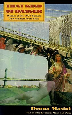 Image for That Kind of Danger (Barnard New Women Poets)