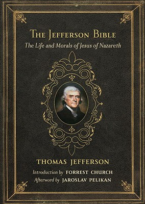 Image for Jefferson Bible: The Life and Morals of Jesus of Nazareth