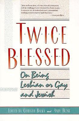 Image for TWICE BLESSED : ON BEING LESBIAN OR GAY