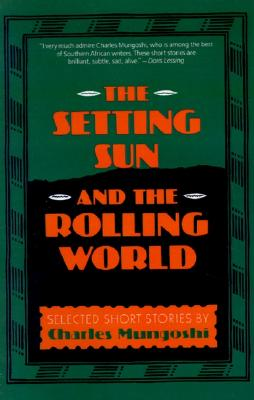Image for The Setting Sun and the Rolling World