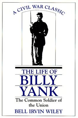 Image for The life of Billy Yank