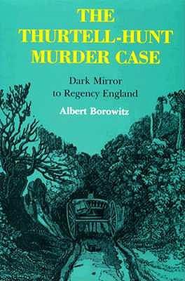Image for THURTELL-HUNT MURDER CASE
