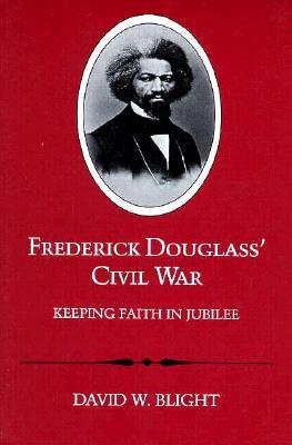 Image for Frederick Douglass? Civil War: Keeping Faith in Jubilee