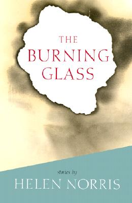 Image for The Burning Glass: Stories