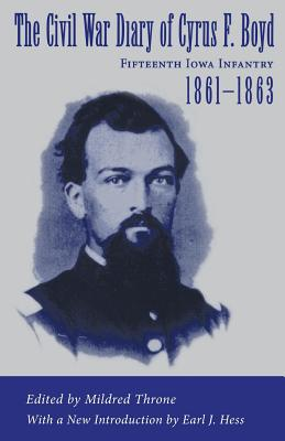The Civil War Diary of Cyrus F. Boyd, Fifteenth Iowa Infantry, 1861--1863