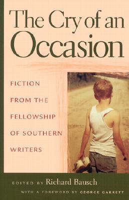 Image for The Cry of An Occasion: Fiction from the Fellowship of Southern Writers