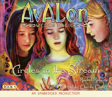 Image for Circles in the Stream (Avalon Web of Magic, Book 1)