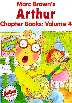 Image for Marc Brown's Arthur Chapter Books: Volume 4: Who's in Love with Arthur?; Arthur Rocks with BINKY; Arthur and the Popularity Test